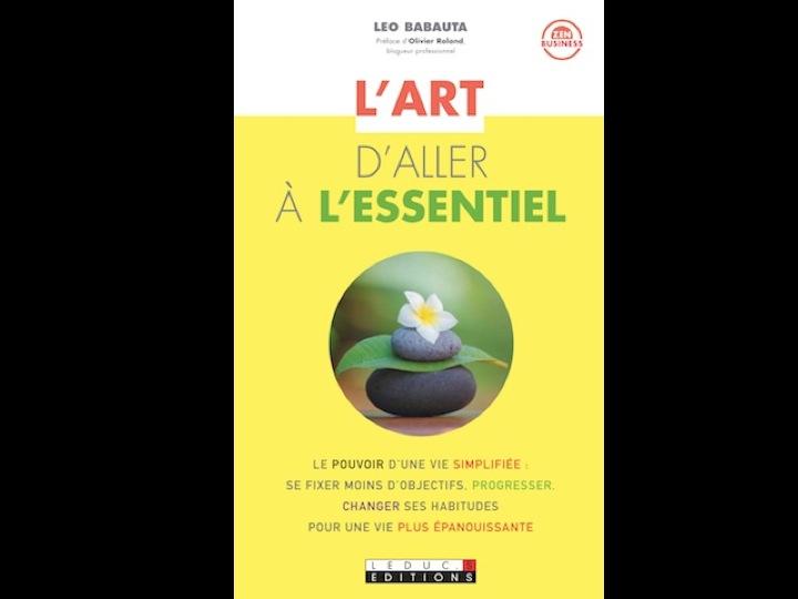 Focus ou L'art d'aller à l'essentiel par Leo Babauta
