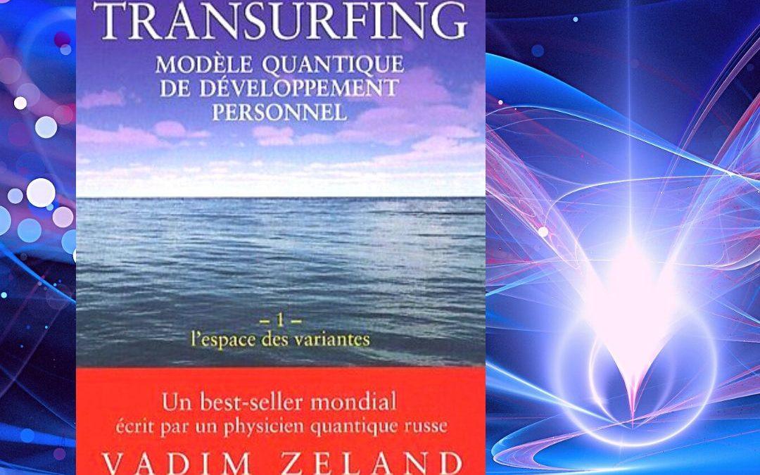Transurfing par Vadim Zeland