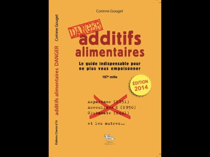 Additifs alimentaires Danger par Corinne Gouget