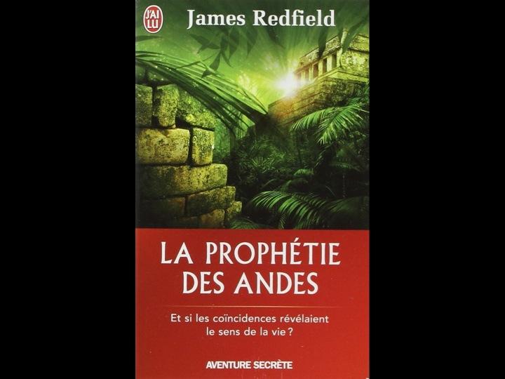 La Prophétie des Andes par James Redfield