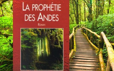 La Prophétie des Andes par James Redfield