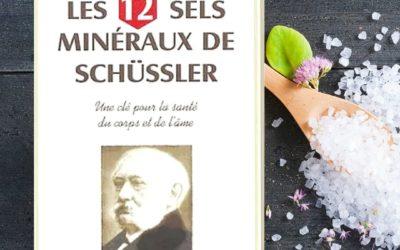 Les 12 sels minéraux du Dr Schüssler