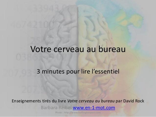 Votre cerveau au bureau par D. Rock – 3 minutes pour lire l'essentiel