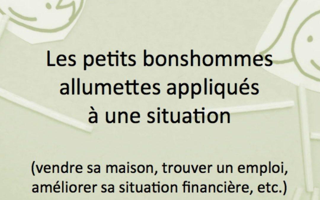 Les petits bonshommes allumettes appliqués à une situation par Jacques Martel