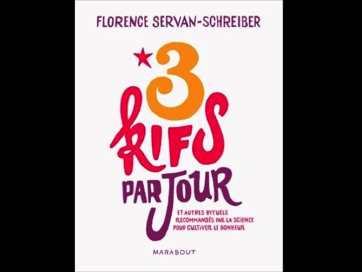 3 kifs par jour par Florence Servan-Schreiber