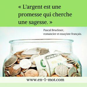 en1mot-bruckner-argent-sagesse