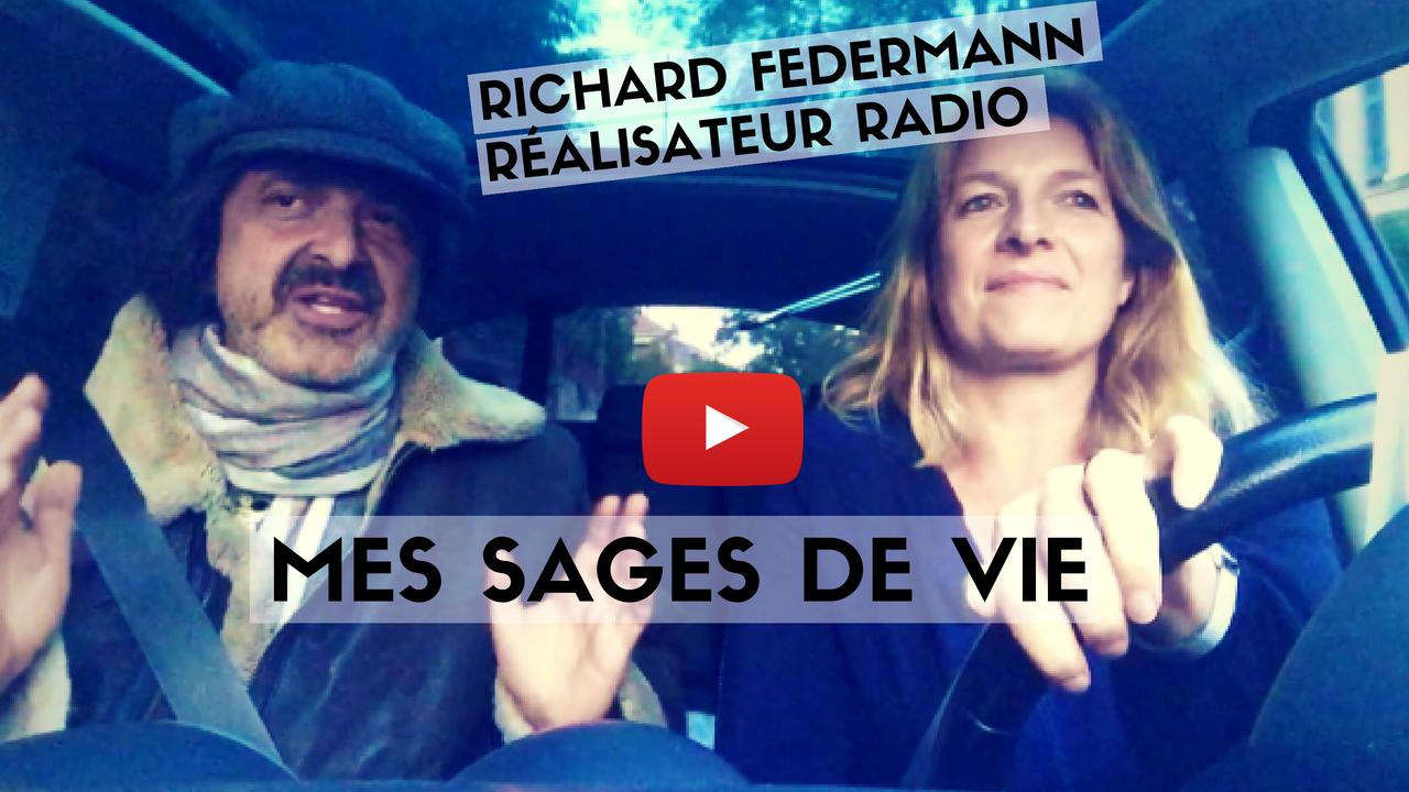 Mes sages de vie, l'émission radio de Richard Federmann