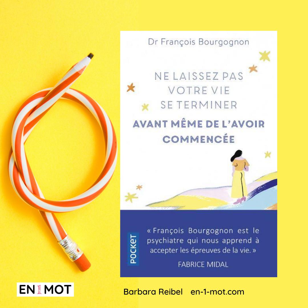 vie dr françois bourgognon
