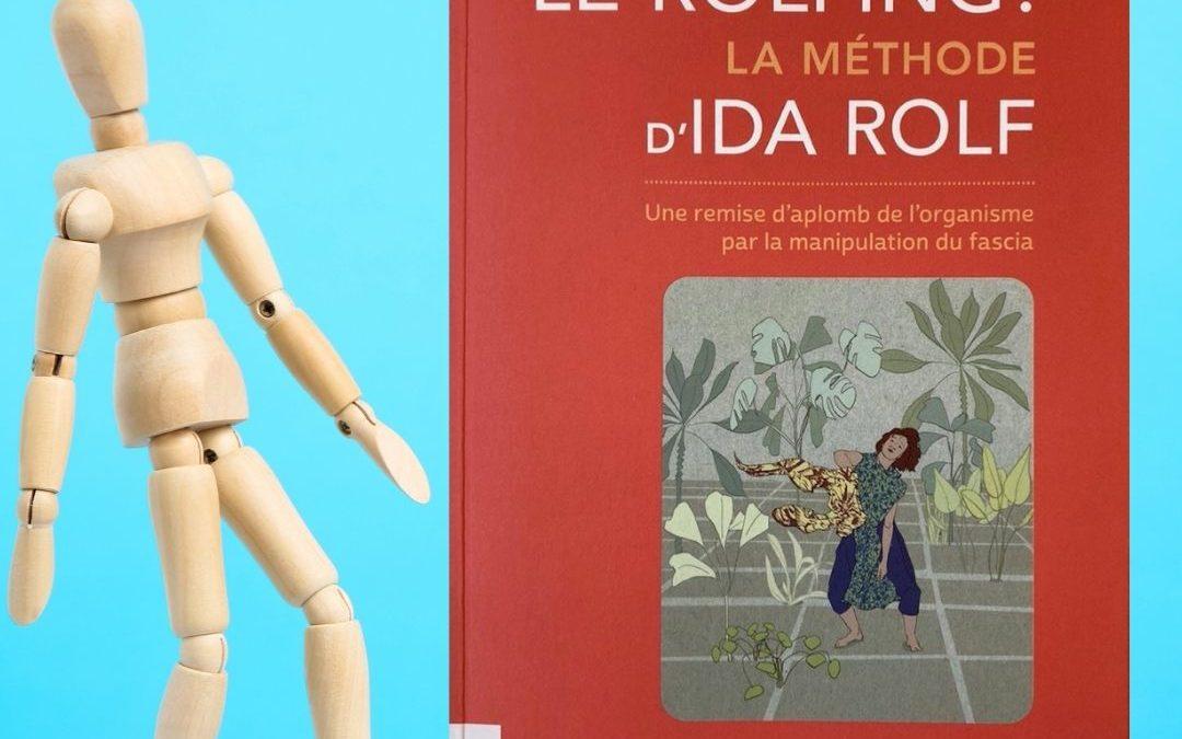 Le Rolfing : la méthode d'Ida Rolf